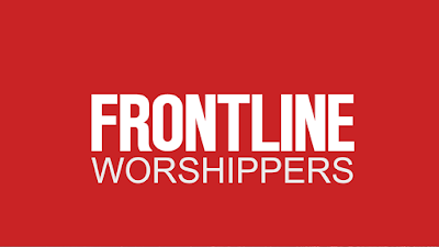 Frontline Worshippers
