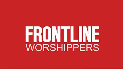 Frontline Worshippers