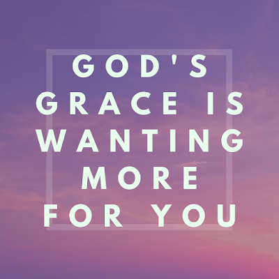 God's Grace is Calling You For More