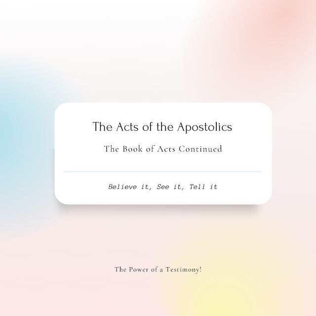 The Acts of the Apostolics